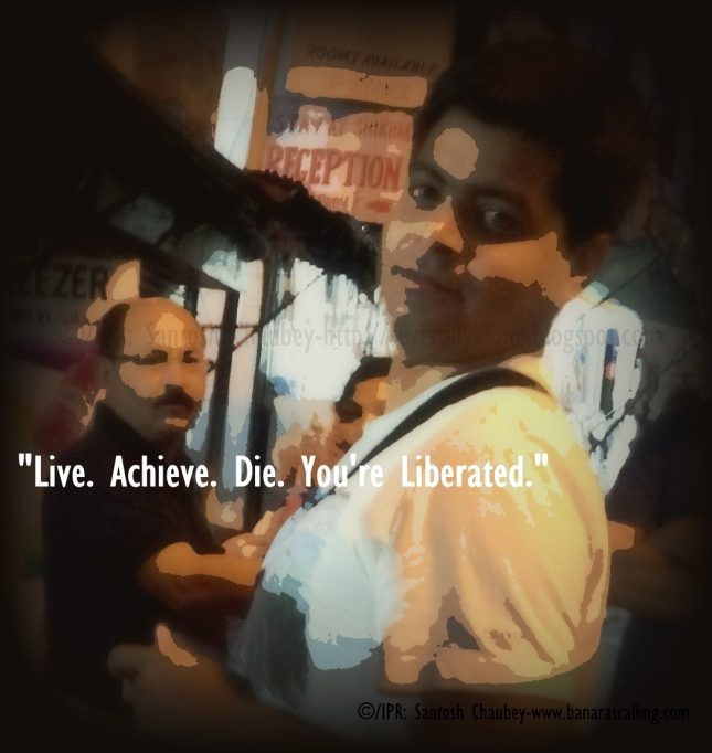 Live.Achieve.Die.You're Liberated.